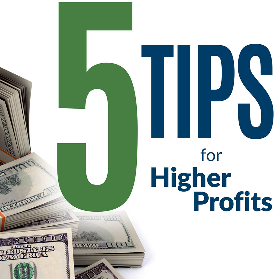 023:  5 Tips for Higher Profits – Presentation